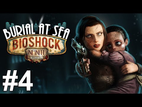 Bioshock Infinite Burial At Sea Gameplay Walkthrough Part 4 No Commentary