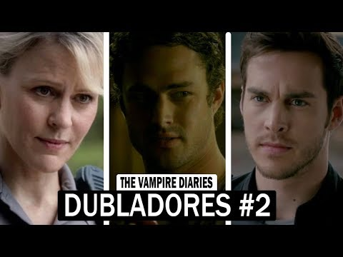 CONHEÇA OS DUBLADORES DE THE VAMPIRE DIARIES #2