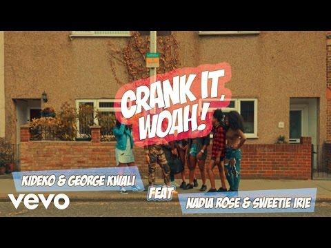 Kideko & George Kwali – Crank It