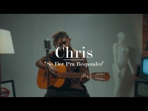 Video Chris - Se Der Pra Responder (Acústico) download in MP3, 3GP, MP4, WEBM, AVI, FLV January 2017