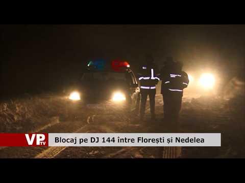 Blocaj pe DJ 144 între Florești și Nedelea