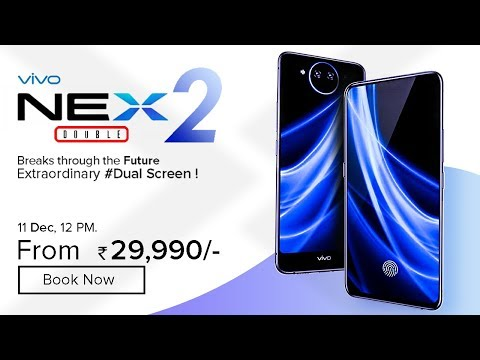 Vivo NEX 2 : Price, Specifications, Release Date In INDIA !