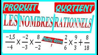 Maths 4ème - Les nombres rationnels Produit et Quotient Exercice 12
