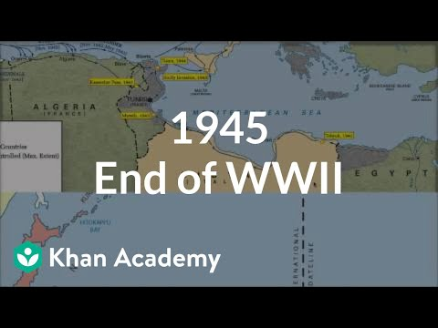 1945 End Of World War II Video Khan Academy