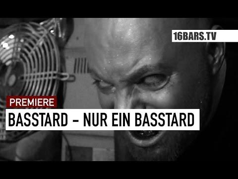 Basstard - Nur ein Basstard Video