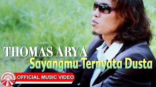 Download Lagu Thomas Arya - Sayangmu Ternyata Dusta [Official Music Video HD] Mp3