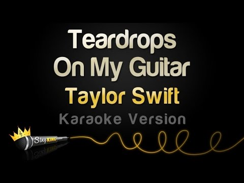 Taylor Swift - Teardrops On My Guitar (Pop Version - Karaoke)