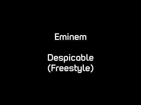 Eminem - Despicable (Freestyle) (Lyrics)