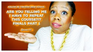 Are You Telling Me I Have To Repeat This Course?!? Finals Part 1#FMTGS Episode 111