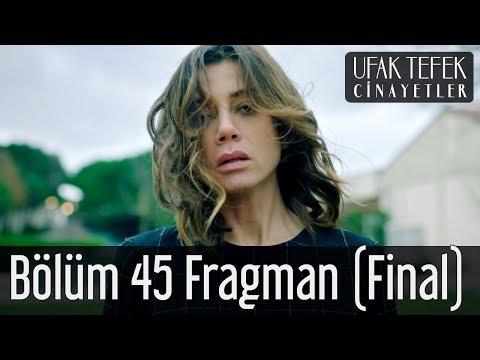 Ufak Tefek Cinayetler 45. Bölüm Final Fragmanı