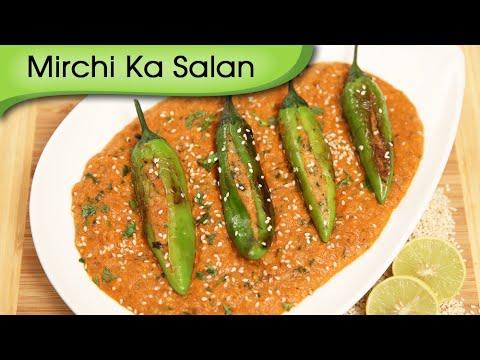 Mirchi Ka Salan – Popular Hyderabadi Curry Recipe By Ruchi Bharani