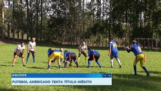 Equipe de futebol americano de Agudos busca título inédito no paulista
