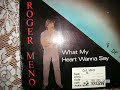 "What My Heart Wanna Say (12"") - Roger Meno 1986 Euro Disco"