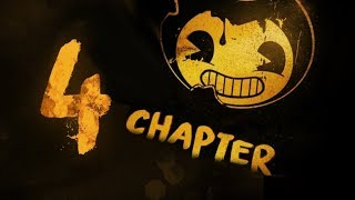 Bendy and the Ink Machine Gameplay Walkthrough Chapter 4 No Commentary