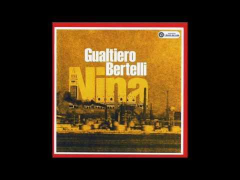 , title : 'Gualtiero Bertelli - Nina ti te ricordi'