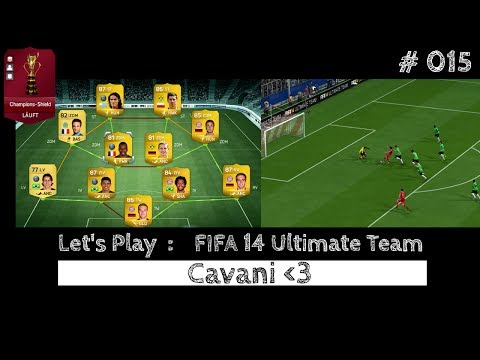 Let's Play FIFA 14 Ultimate Team Xbox One # 015 CAVANI [Full HD - Xbox One]