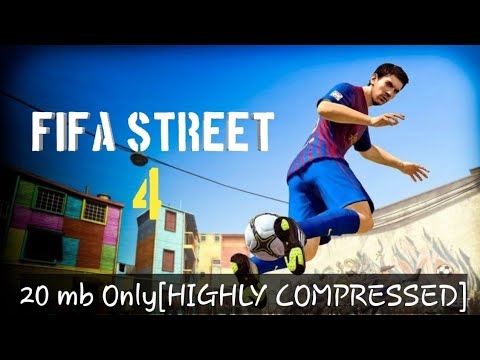 How To Download FIFA STREET 4 In Android Ll Highly Compressed Ll
