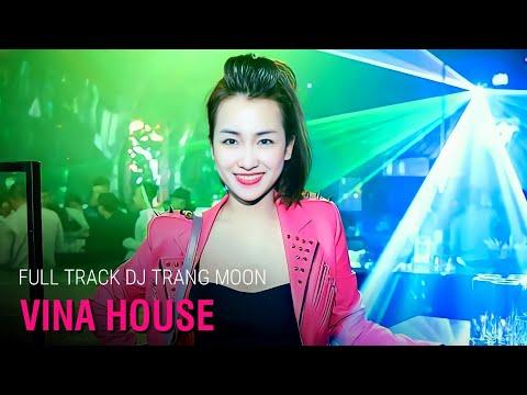 Dj Trang moon: Nonstop dj trang moon 2015