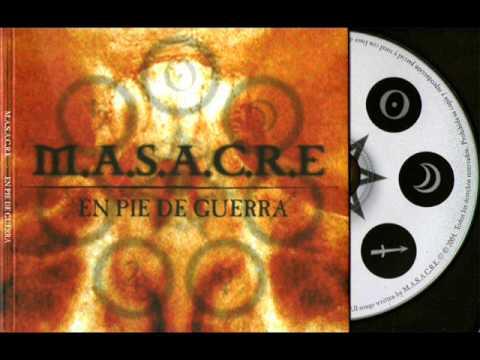 M.A.S.A.C.R.E. -  En pie de guerra (2004)