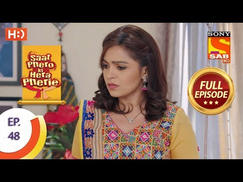 Saat Phero Ki Hera Pherie - Ep 48 - Full Episode - 3rd May, 2018