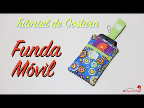 Tutorial De Costura - Funda Para Móvil (tutorial + Patrones Gratis)