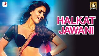 Nonton Halkat Jawani - Heroine Official New Full Song Video feat. Kareena Kapoor Film Subtitle Indonesia Streaming Movie Download