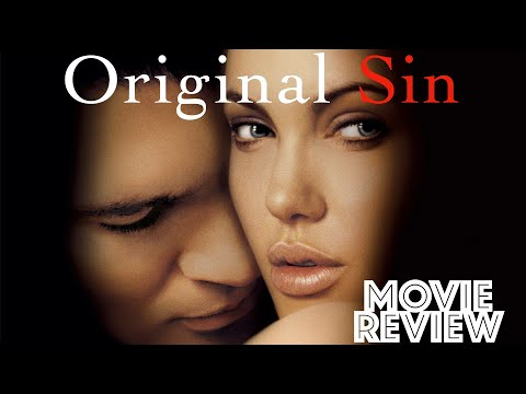 Original Sin 2001 | Movie Review | Angelina Jolie | Antonio Banderas