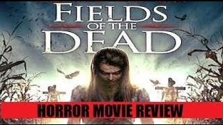 Nonton Fields Of The Dead   2014   Horror Movie Review Film Subtitle Indonesia Streaming Movie Download