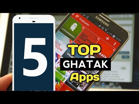 TOP 5 GHATAK ANDROID APPS OF JULY 2019