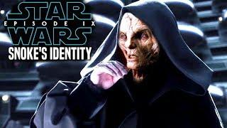 Star Wars Episode 9 Snoke's New Identity Leaked! (Star Wars News)