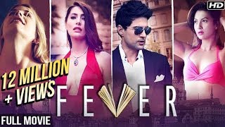 FEVER (2017) Full Hindi Movies | New Released Full Hindi Movie | Rajeev Khandelwal, Gauhar Khan