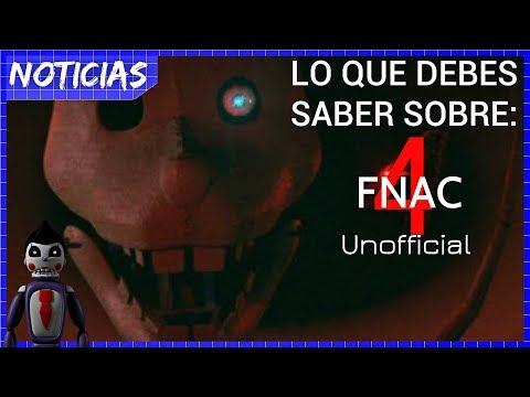 LO QUE DEBES SABER SOBRE: FNAC 4 NO OFICIAL + Información / Dennyn Zx
