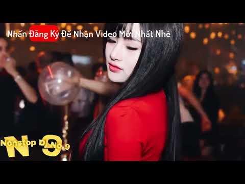 NONSTOP 2019 | NHẠC VIỆT MIX ĐẴNG CẤP PHÒNG BAY [ Nhạc Phê Quá Bạn Ơi ] | Nonstop DJ No.9