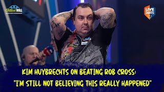 """Kim Huybrechts on beating Rob Cross: """"I'm still not believing this really happened"""""""