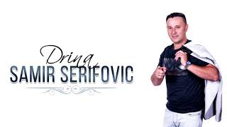 Samir Serifovic - Drina