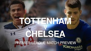 An in-depth preview ahead of the London derby between Tottenham and Chelsea at Wembley Stadium in the Premier League on August 20. Please subscribe ...