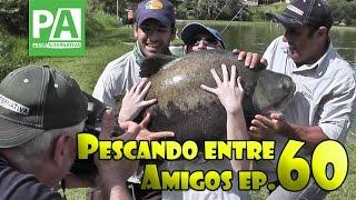 Pescando Entre Amigos Ep. 60 - Centro de Pesca Taquari (2°Parte)