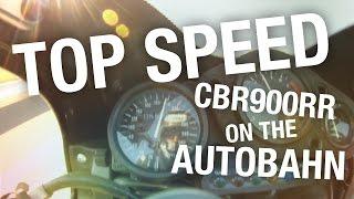 9. Fireblade CBR900rr Top Speed on the Autobahn