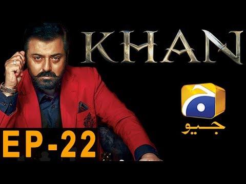 Khan Episode 22