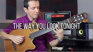 The Way You Look Tonight (Michael Bublé / Frank Sinatra) - Fingerstyle
