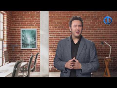 İŞ ETİĞİ - Ünite 1 Konu Anlatımı 1