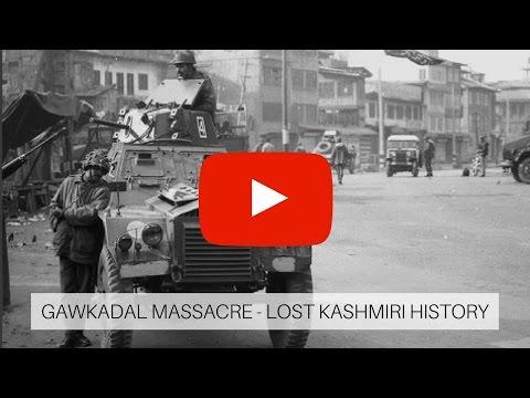 Gawkadal Massace – Lost Kashmiri History.