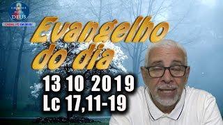 Evangelho do dia 13/10/2019, narrado com reflexão.  Evangelho (Lc 17,11-19)