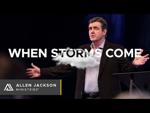 When Storms Come [How to Respond to Disruption]
