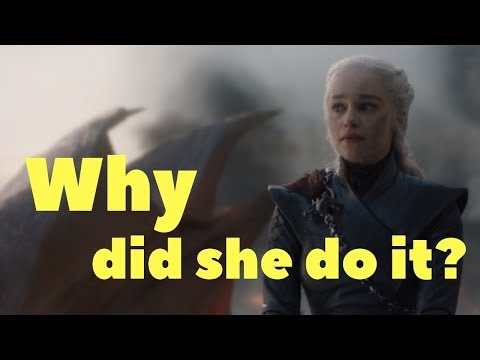 Why did Daenerys burn Kings Landing?