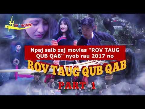 Hmong Movies | ROV TAUG QUB QAB Thaum Thaij Movie 2017 - 2018 | P2
