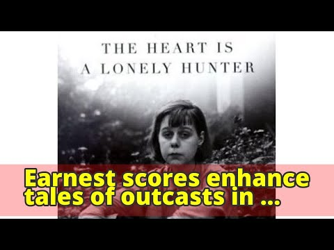Earnest scores enhance tales of outcasts in love, loneliness and loss - LA Times