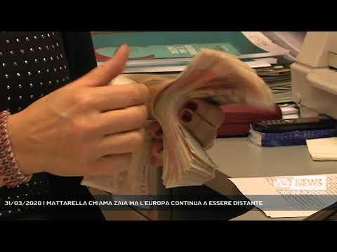 31/03/2020 | MATTARELLA CHIAMA ZAIA MA L'EUROPA CONTINUA A ESSERE DISTANTE