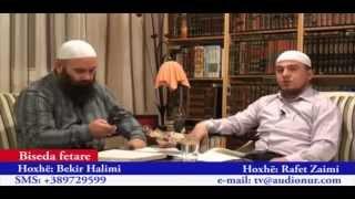 Nevoja për Pendim - Hoxhë Rafet Zaimi dhe Hoxhë Bekir Halimi