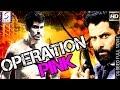 Operation Pink - Dubbed Hindi Movies 2017 Full Movie HD l Sudeep , Hardeep